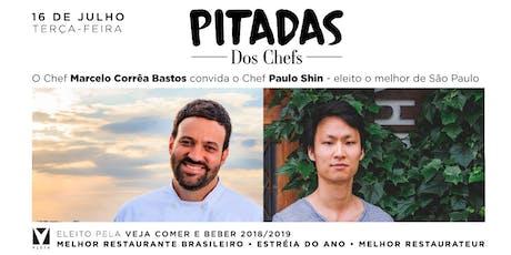 PITADAS dos Chefs - Menu Degustação com Paulo Shin ingressos