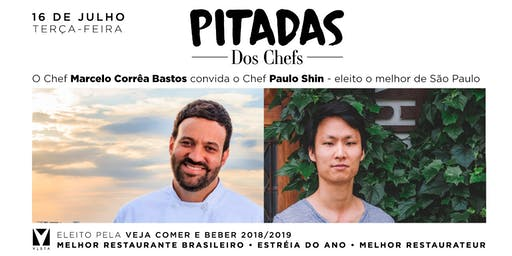 PITADAS dos Chefs - Menu Degustação com Paulo Shin