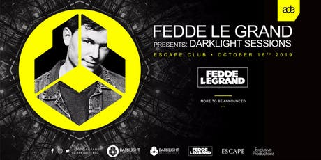 Fedde Le Grand presents Darklight Sessions ADE 2019 tickets