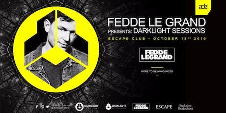 Fedde Le Grand presents Darklight Sessions ADE 2019 tickets