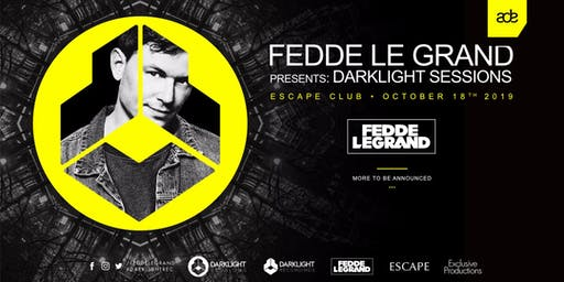 Fedde Le Grand presents Darklight Sessions ADE 2019