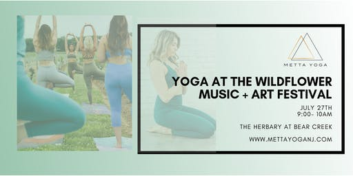 Yoga at the Wildflower Art & Music Festival- The Herbary