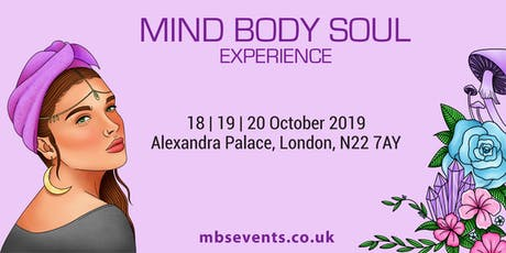 Mind Body Soul Experience London tickets