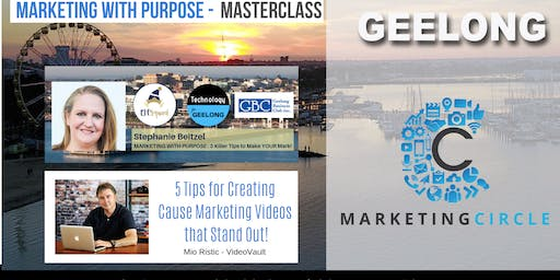 Marketing With PURPOSE - 3 Tips to Make Your Mark presented by Stephanie Beitzel and 5 Tips for Creating Cause Marketing Videos that Stand Out