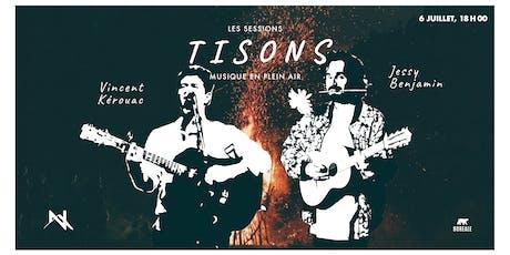 Session Tisons au Norbert - Jessy Benjamin et Vincent Kerouac billets