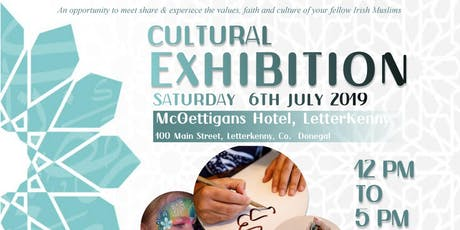 First Letterkenny Islamic Culture Exhibition 2019 tickets