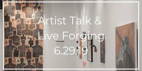 Artist Talk & Live Forging tickets