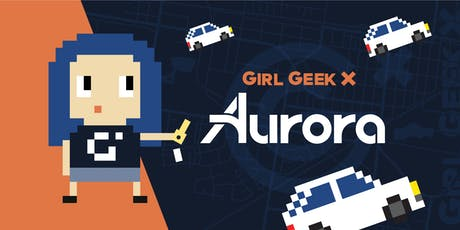 "Aurora Girl Geek Dinner - ""How To Accelerate Your Career & Increase Impact"" tickets"