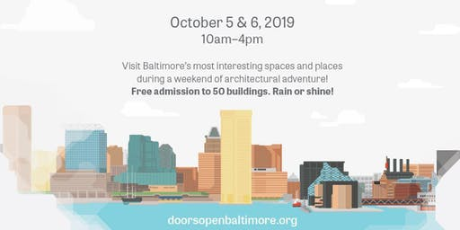 Doors Open Baltimore Open House Day 2019
