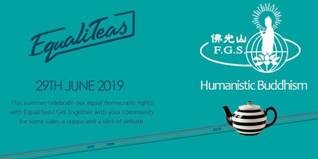 EqualiTeas - Democratic Harmony in Humanistic Buddhism tickets