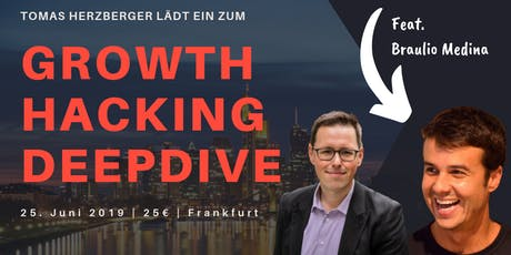 Growth Hacking Deepdive feat. Braulio Medina tickets