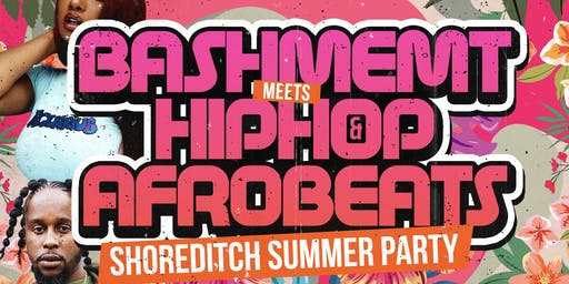 Bashment Meets Hip-Hop & Afrobeats