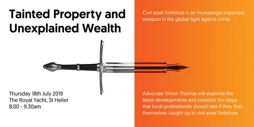 Tainted Property and Unexplained Wealth
