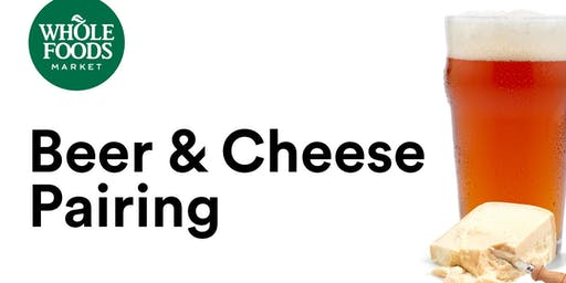 Beer + Cheese Pairing at Whole Foods Market
