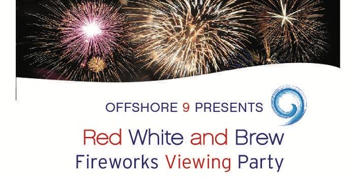 Red White and Brew Fireworks Viewing at Offshore 9 Rooftop Lounge