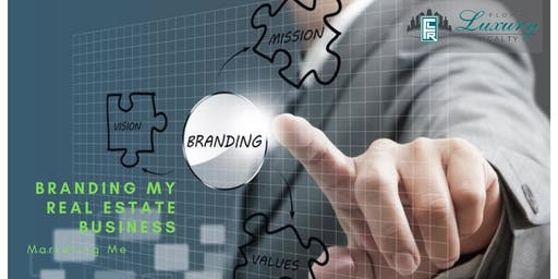 Branding my Real Estate Business - Marketing Me