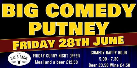 Big Comedy Putney - 28th June 2019 tickets