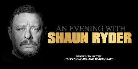 EXTRA DATE: An Evening With Shaun Ryder tickets
