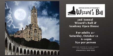 The Heritage Center's 2nd Annual Wizard's Ball and Academy Open House tickets