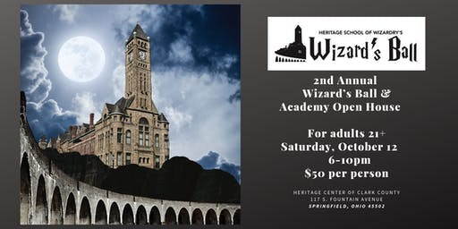 The Heritage Center's 2nd Annual Wizard's Ball and Academy Open House