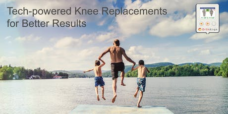 Smart Technology for Knee Replacement tickets