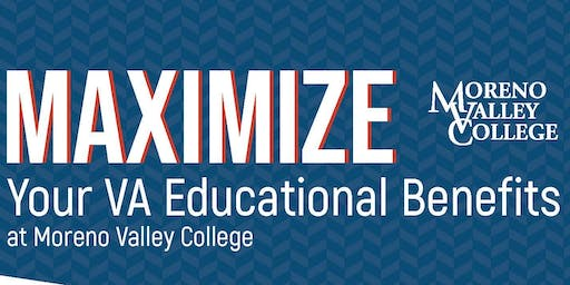 Maximize Your VA Educational Benefits at Moreno Valley College