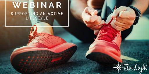 Webinar: Supporting an Active Lifestyle