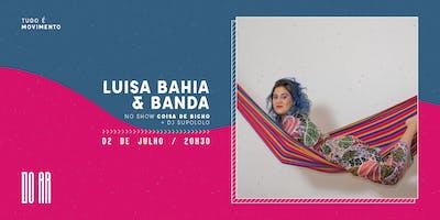 DO AR apresenta Luisa Bahia e Banda