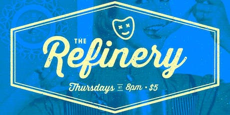 The Refinery tickets