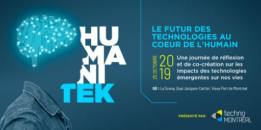 Le Futur des technologies au coeur de l'humain // The Future of human-centered technologies