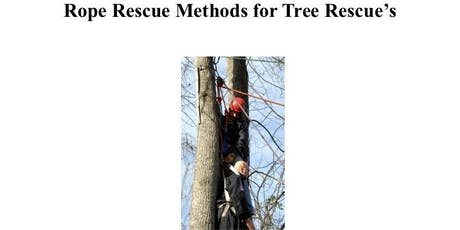Rope Rescue Methods for Tree Rescues tickets