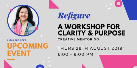 REFIGURE: a workshop for clarity & purpose (August) tickets