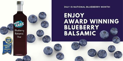 Blueberry Balsamic Day at vomFASS