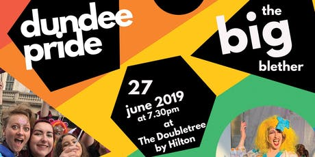 Dundee Pride - The Big Blether tickets