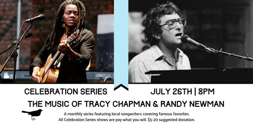 Celebration Series: The Music of Tracy Chapman & Randy Newman