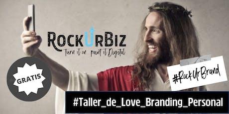 RockUrBrand CDMX: Taller Gratuito de Love Branding Personal  Digital entradas
