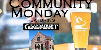 Community Monday with Grandstreet Theatre
