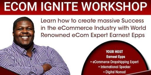 eCom Ignite Workshop Live Stream, TX! Last Event in USA