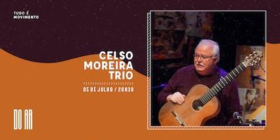 DO AR apresenta Celso Moreira Trio