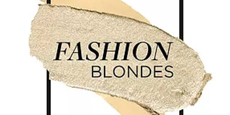 FASHION BLONDE | MONTREAL | QC billets