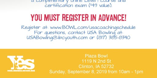 FREE USA Bowling Coach Certification Seminar - Plaza Bowl, Clinton, IA