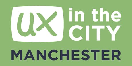 UX in the City: Manchester 2020 tickets