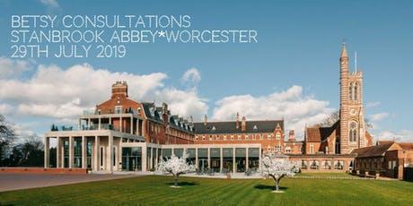 Beautiful Betsy Consultations * Worcestershire * 29th July 2019 tickets