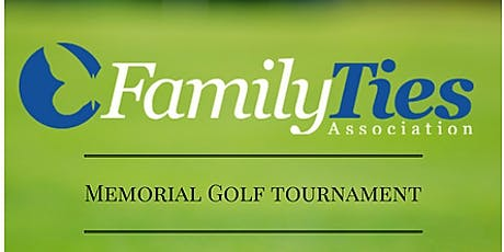 Family Ties Association Memorial Golf Tournament tickets