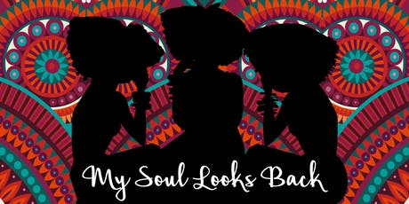 My Soul Looks Back: Truth's Table LIVE tickets
