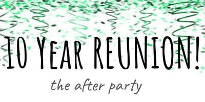 The After Party (HCS Class of '09 Reunion)