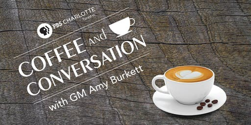 Coffee and Conversation with PBS Charlotte - August 2019