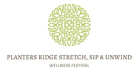 Planters Ridge Stretch, Sip & Unwind Wellness Festival tickets