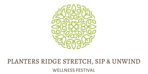 Planters Ridge Stretch, Sip & Unwind Wellness Festival