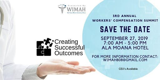 WIMAH Workers' Comp Summit - Creating Successful Outcomes